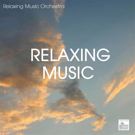 Relaxing Music Orchestra on Spotify
